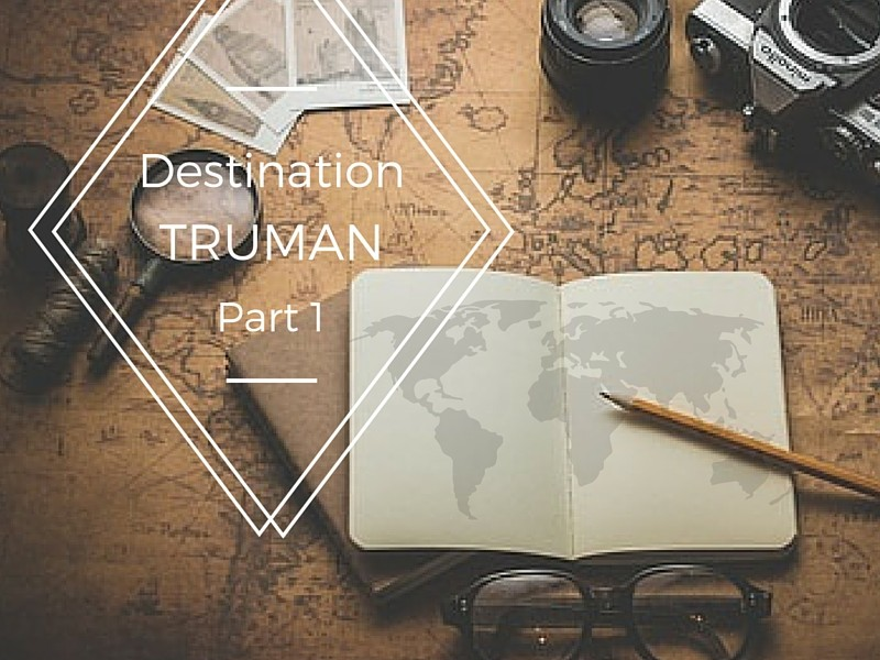 Truman Through the Years