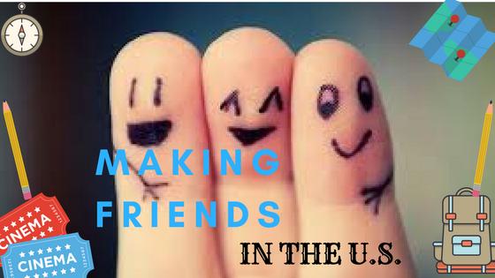 Making New Friends In The U.S.