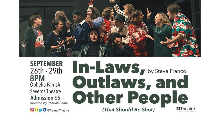 Theatre Department Presents In-Laws, Outlaws, and Other People